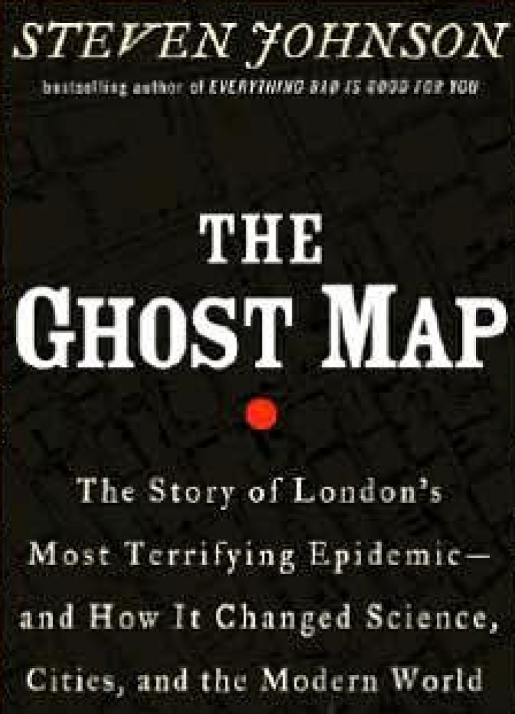 Jim Reviews: The Ghost Map: The Story of London's Most ... on